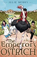 The Emperor's Ostrich