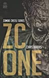 ZC One (Zombie Castle #1)