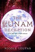 The Lunam Deception: Book 2, The Lunam Series