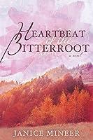 Heartbeat of the Bitterroot