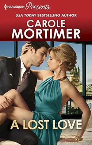 A Lost Love by Carole Mortimer