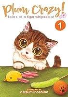 Plum Crazy! Tales of A Tiger-Striped Cat, Vol. 1