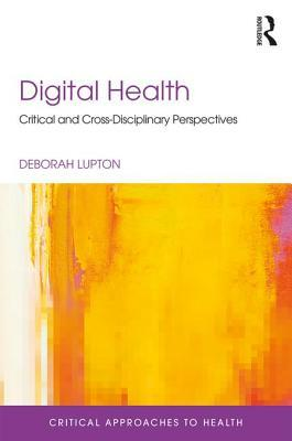 Digital Health by Deborah Lupton