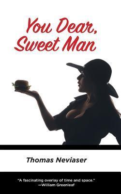 You Dear, Sweet Man
