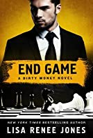 End Game: A Dirty Money Novel