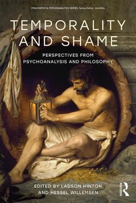 Temporality and Shame Perspectives from Psychoanalysis and Philosophy