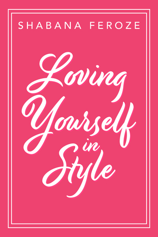 Loving Yourself in Style