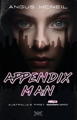 Appendix Man (Appendix Man, #1)