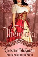 Theodora (Lady Archer's Creed #1)