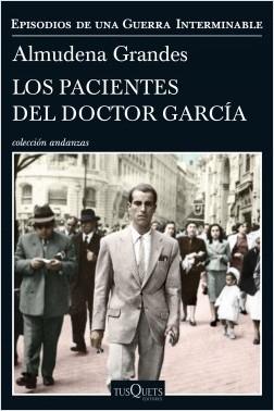 Los pacientes del doctor García (Episodios de una guerra interminable, #4)