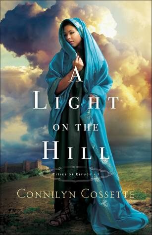 A Light on the Hill (Cities of Refuge, #1)