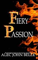 Fiery Passion (The Forbidden Darkness Chronicles, #3)