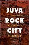 Juva Rock City: festarijärjestäjän taivas ja helvetti