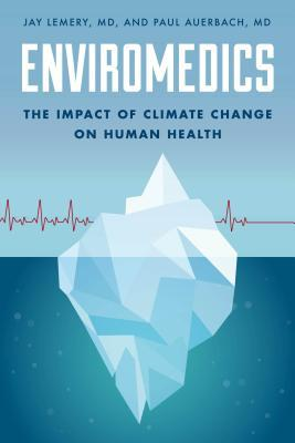 Enviromedics: The Impact of Climate Change on Human Health