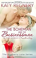 The Bohemian and the Businessman (The Story Sisters, #1)