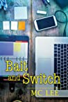 Bait and Switch by M.C. Lee