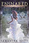 Ensnared (Immortal Chronicles, #2)