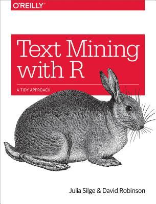 Text Mining with R by Julia Silge