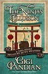 The Ninja's Illusion (Jaya Jones Treasure Hunt Mystery, #5)