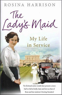 The Ladys Maid: My Life In Service