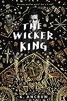 The Wicker King (The Wicker King, #1)