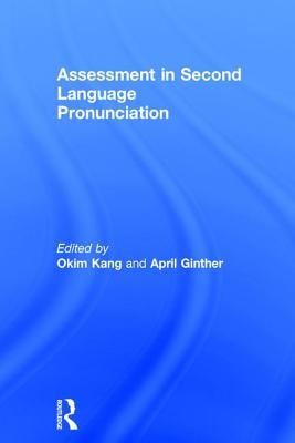 Assessment in Second Language Pronunciation final - facebook com LinguaLIB
