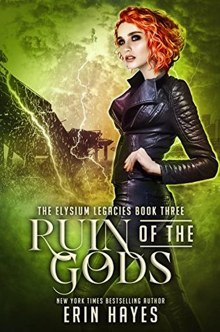 Ruin of the Gods (Elysium Legacies, #3)