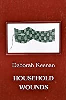 Household Wounds
