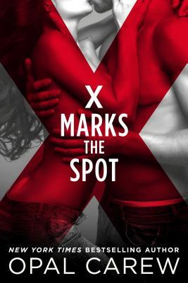X Marks the Spot by Opal Carew