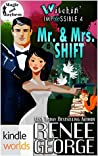 Mr. & Mrs. Shift (Witchin' Impossible #4)