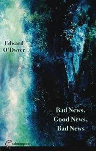 Bad News, Good News, Bad News