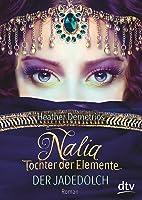 Nalia Tochter der Elemente - Der Jadedolch (Dark Caravan Cycle, #1)