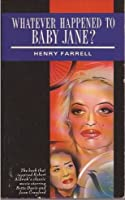 Summary of Discussion on What Ever Happened to Baby Jane