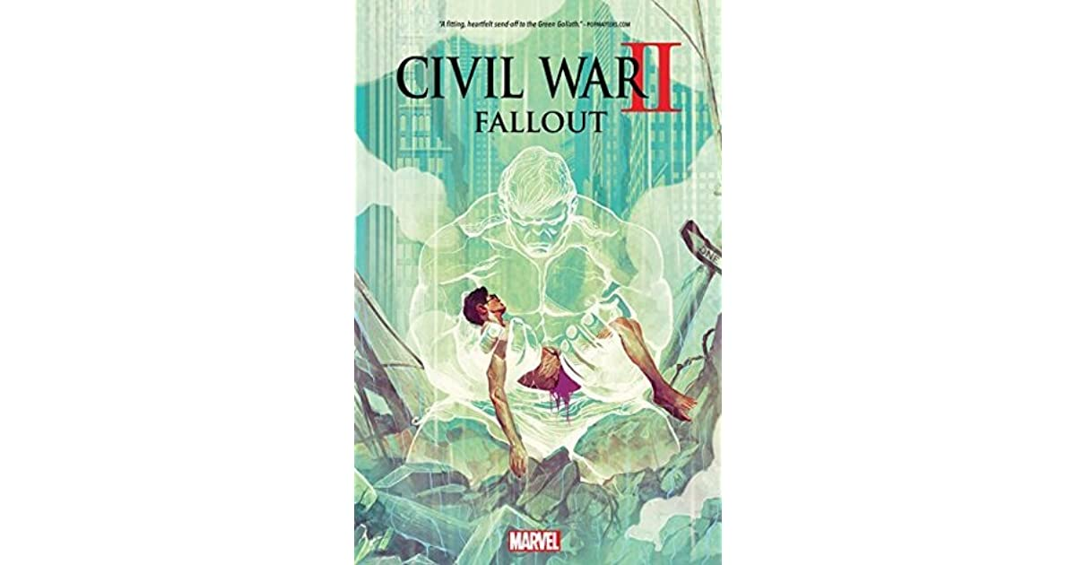 Tony Warwick RIs Review Of Civil War II Fallout