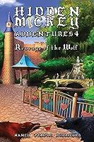 HIDDEN MICKEY ADVENTURES 4: Revenge of the Wolf (Hidden Mickey Adventures, #4)