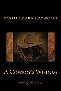 A Cowboy's Wisdom