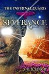 Severance (The infernal Guard, #3)