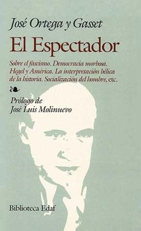 El Espectador By José Ortega Y Gasset