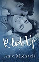 Riled Up (With A Kiss #2)