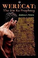 The Sim Ru Prophecy (Werecat #4)