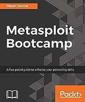 Metasploit Bootcamp: The fastest way to learn Metasploit
