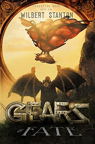 Gears of Fate by Wilbert Stanton