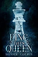 King Takes Queen (Avalon Prophecy #1)