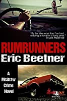 Rumrunners (A McGraw Crime Novel Book 1)
