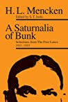 A Saturnalia of Bunk: Selections from The Free Lance, 1911–1915