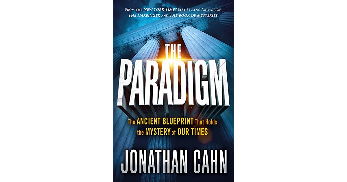 The paradigm the ancient blueprint that holds the mystery of our the paradigm the ancient blueprint that holds the mystery of our times by jonathan cahn malvernweather Choice Image