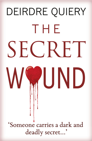 The Secret Wound by Deirdre Quiery