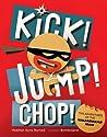Kick! Jump! Chop! The Adventures of the Ninjabread Man