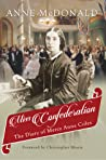 Miss Confederation by Anne  McDonald