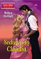 Seduzindo Claudia - Classicos Históricos